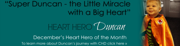 Little Miracles with a Big Heart: Heart Hero Super Duncan